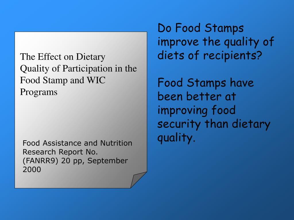 Do Food Stamps improve the quality of diets of recipients?