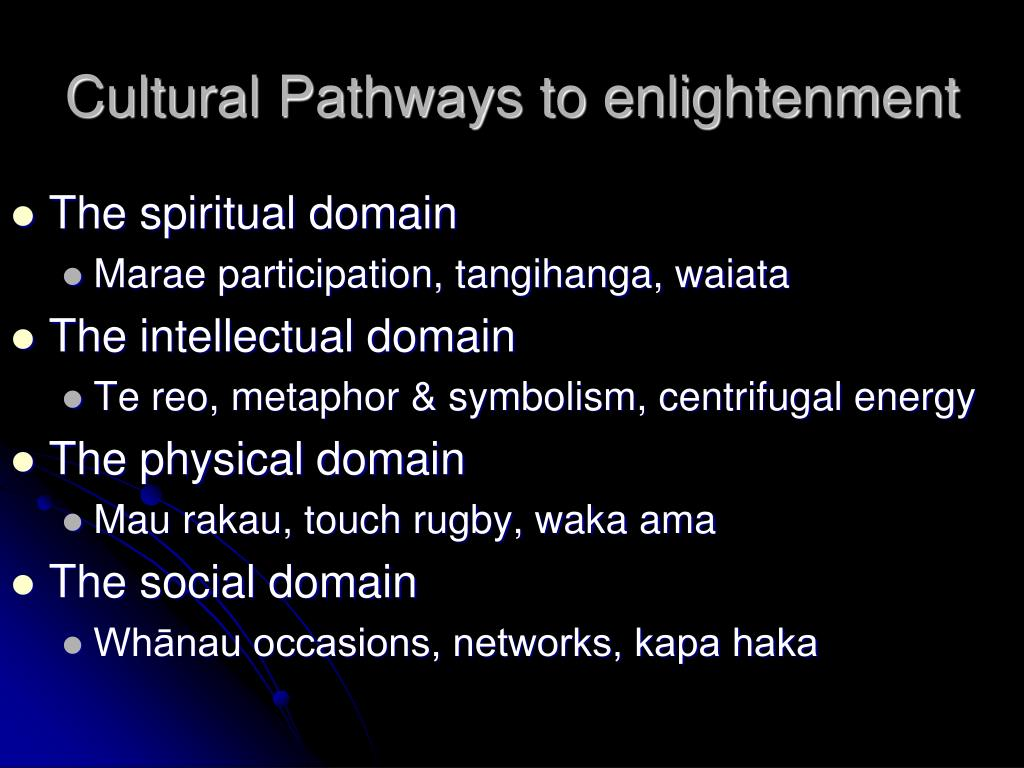 Cultural Pathways to enlightenment