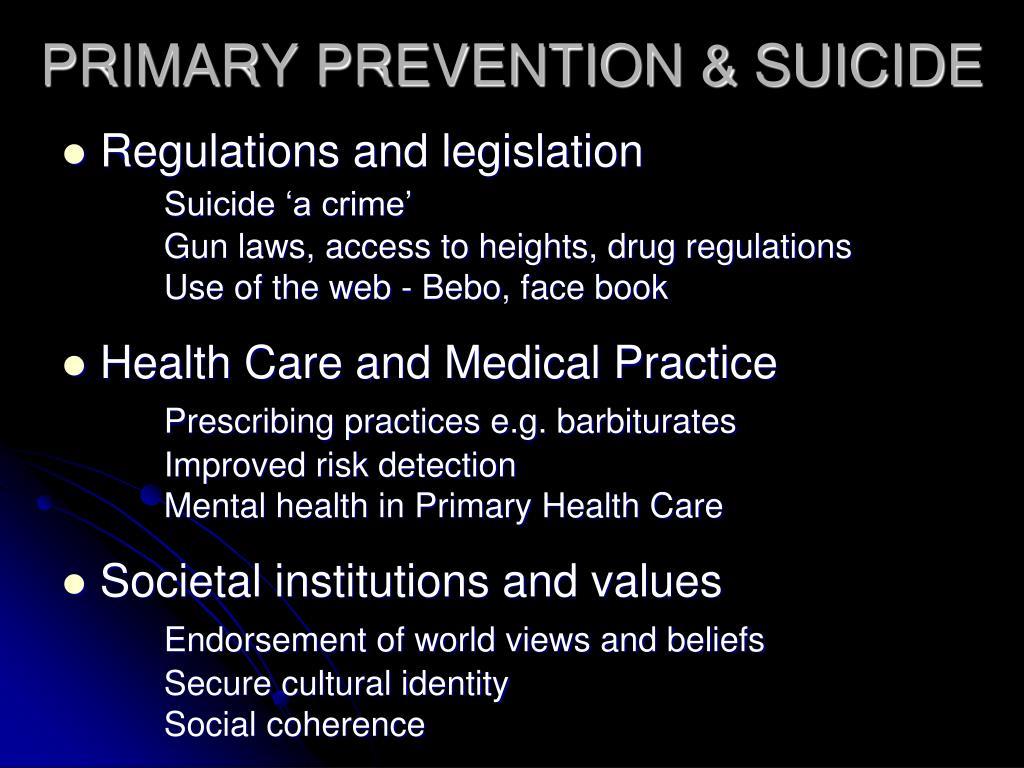 PRIMARY PREVENTION & SUICIDE