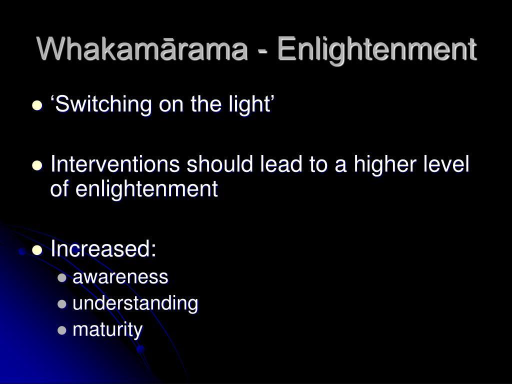 Whakamārama - Enlightenment