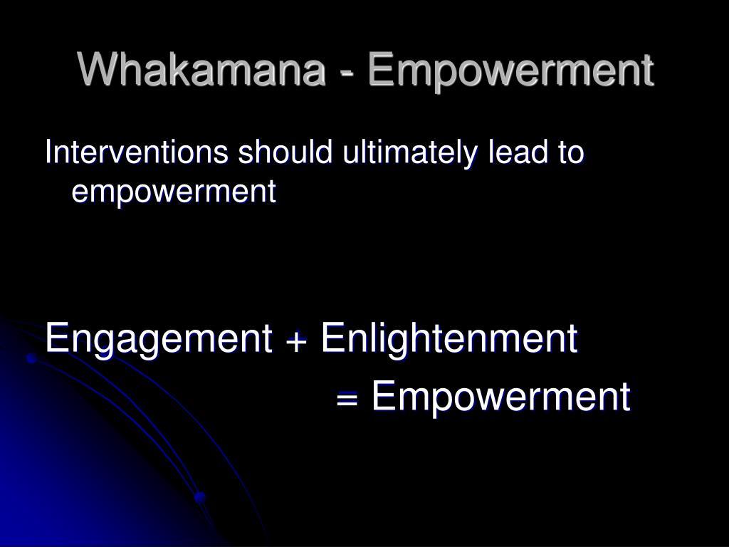 Whakamana - Empowerment