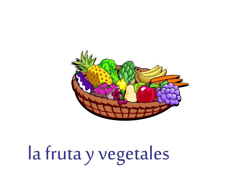 la fruta y vegetales