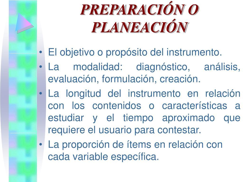 PREPARACIÓN O PLANEACIÓN