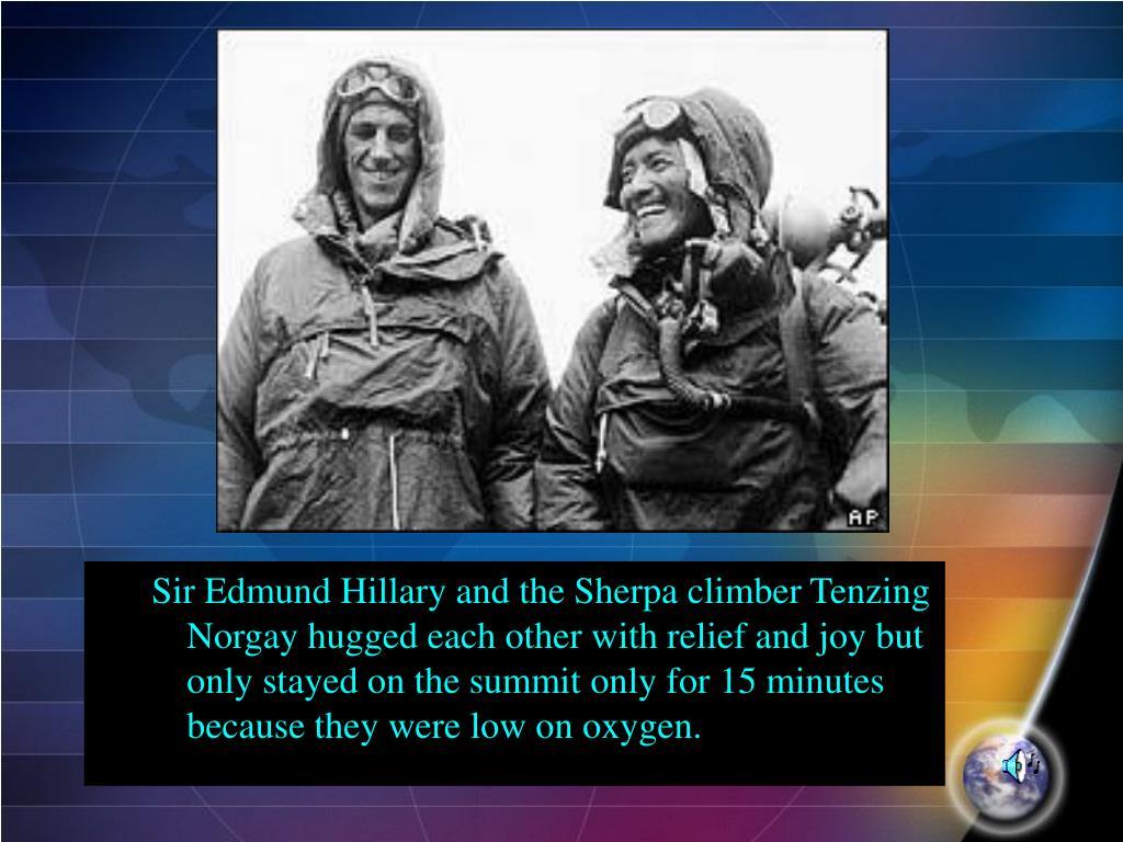 Sir Edmund Hillary and the Sherpa climber Tenzing Norgay