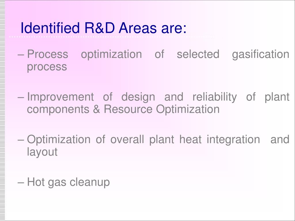 Identified R&D Areas are: