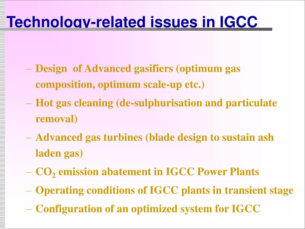 Technology-related issues in IGCC