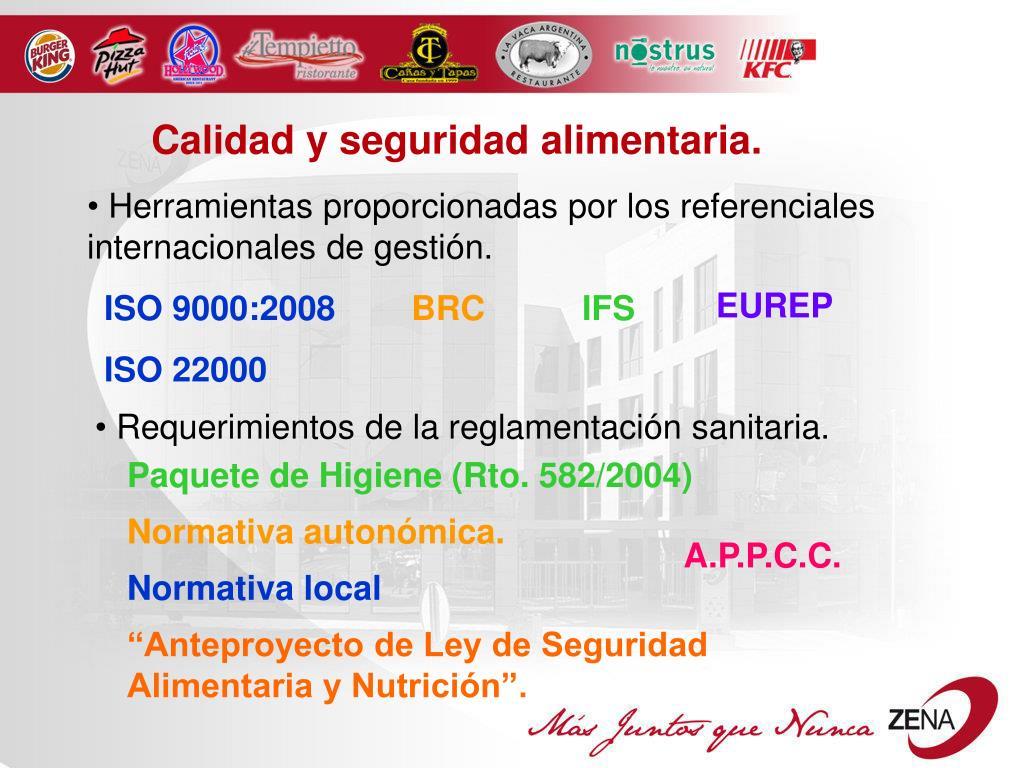 Calidad y seguridad alimentaria.