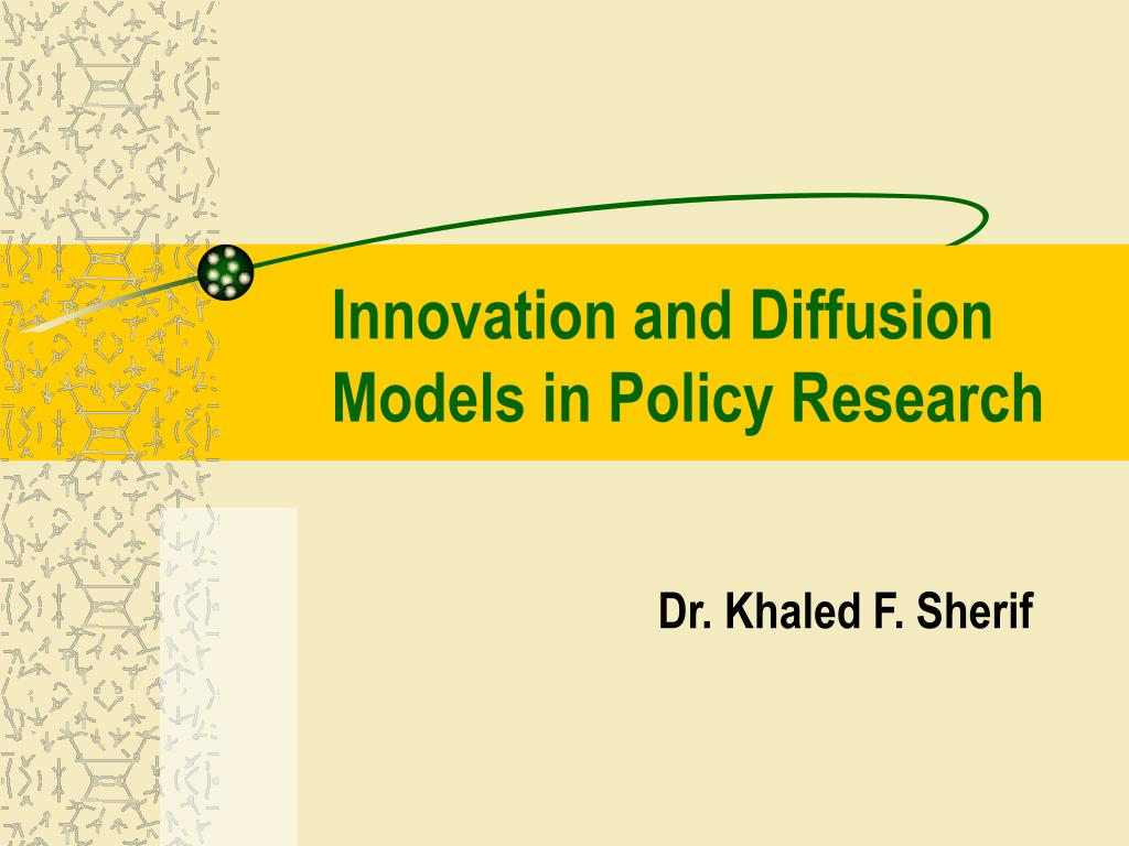 Innovation and Diffusion Models in Policy Research