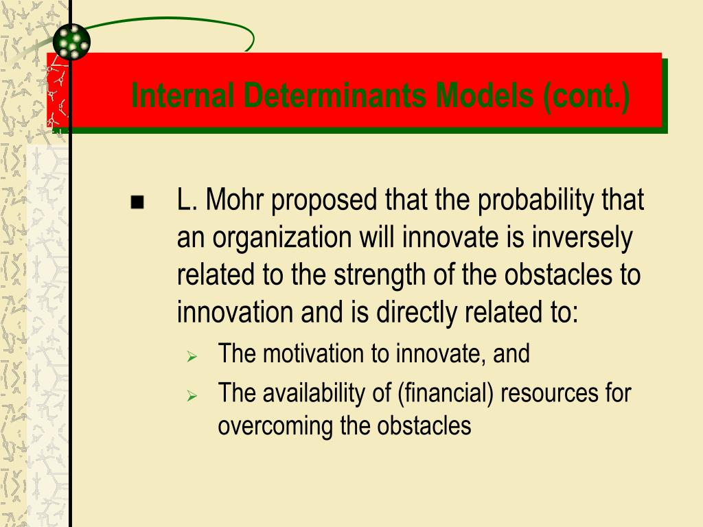 Internal Determinants Models (cont.)