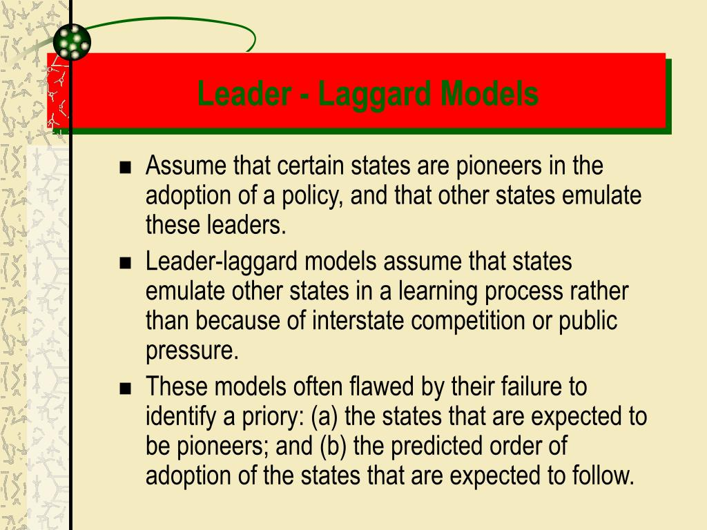 Leader - Laggard Models