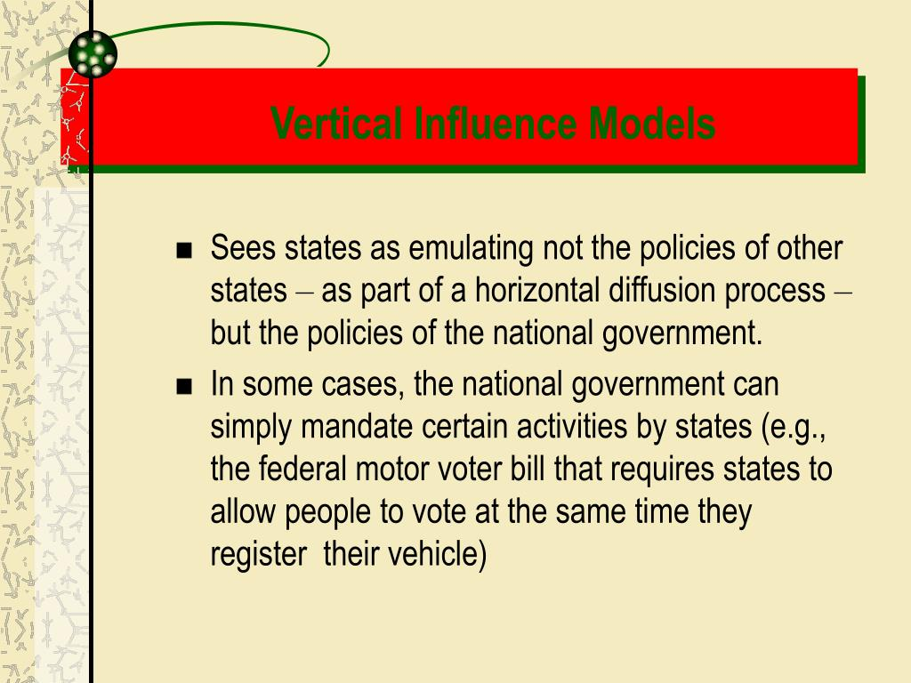 Vertical Influence Models