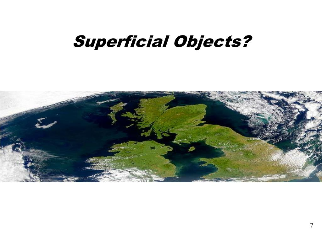 Superficial Objects?