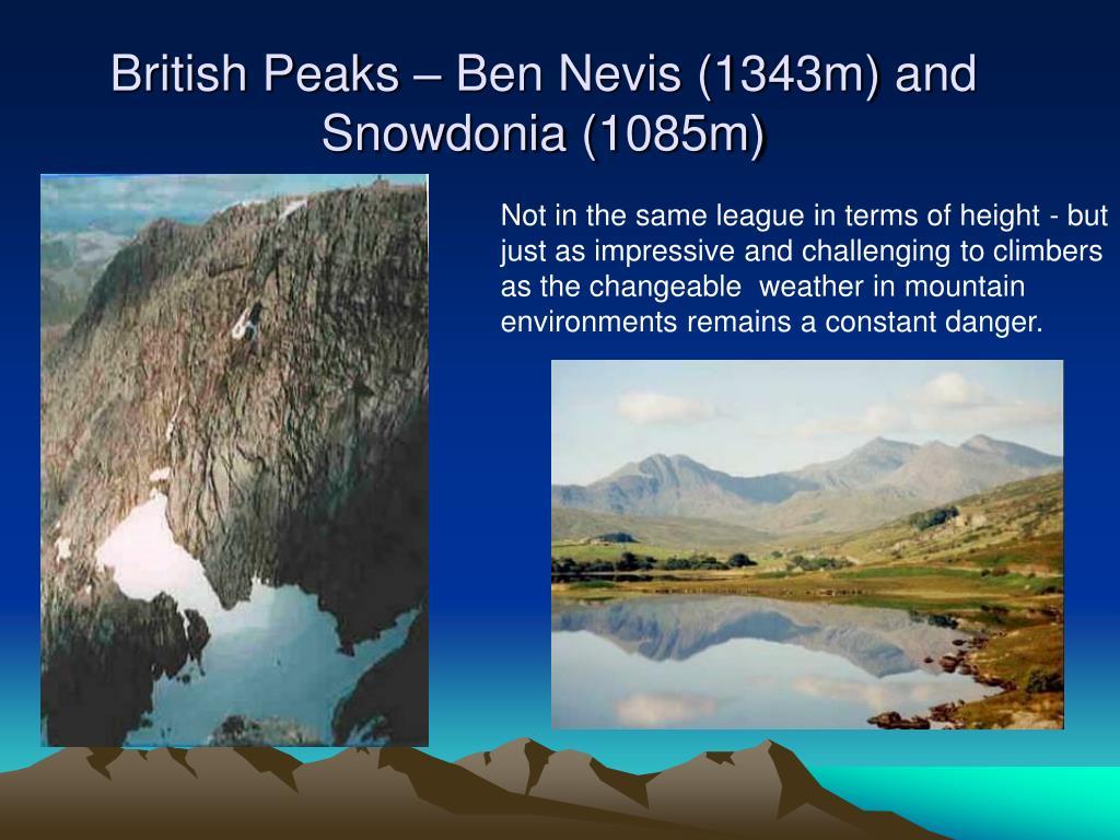 British Peaks – Ben Nevis (1343m) and Snowdonia (1085m)
