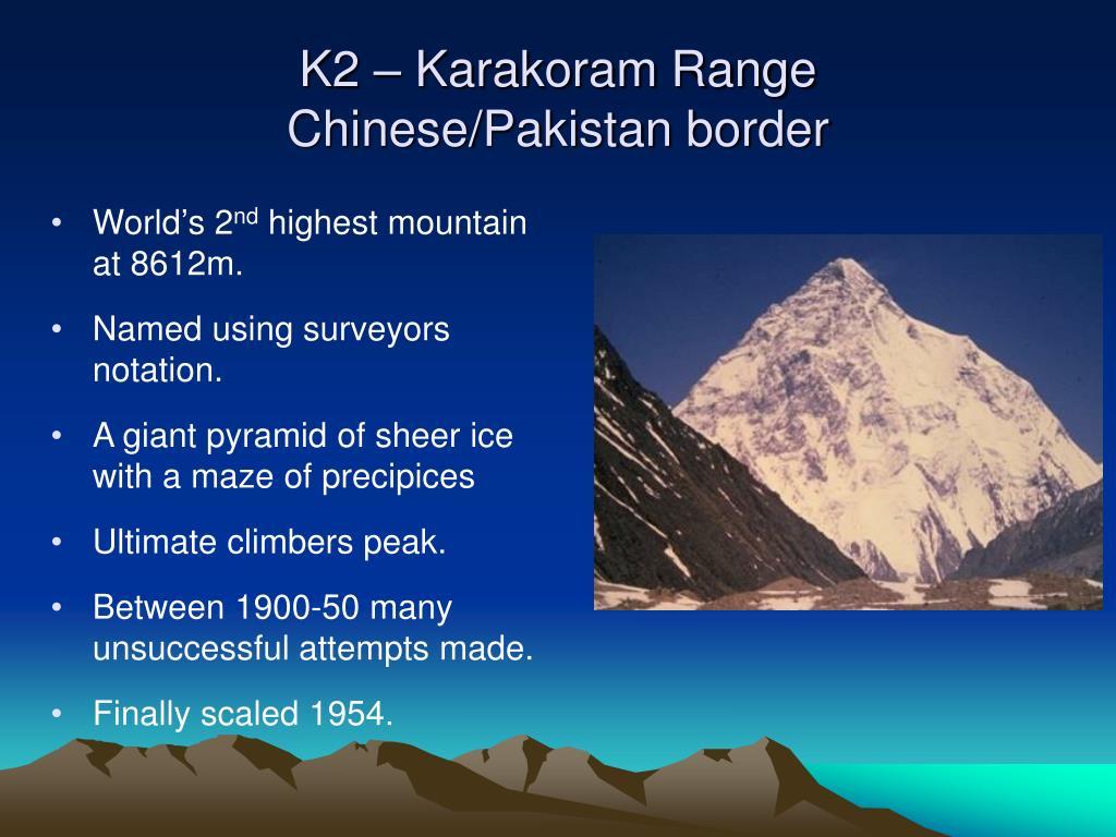 K2 – Karakoram Range