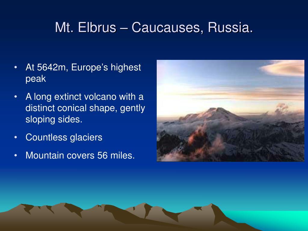Mt. Elbrus – Caucauses, Russia.