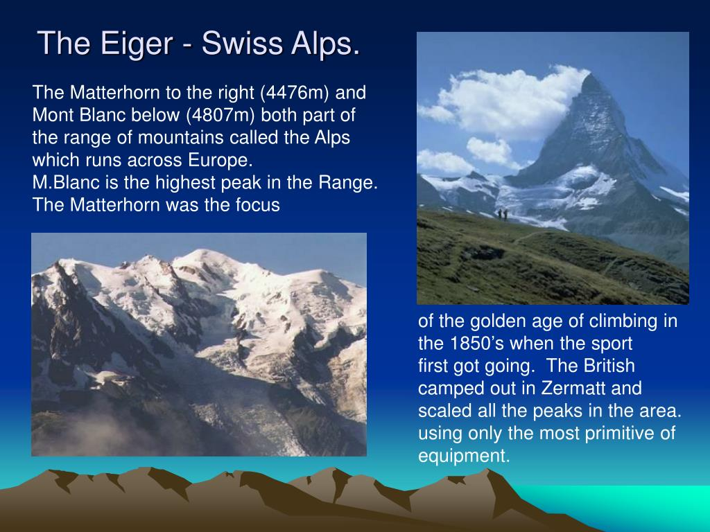 The Eiger - Swiss Alps.