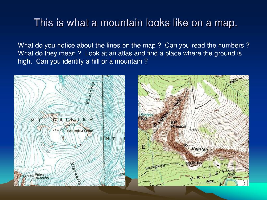 This is what a mountain looks like on a map.