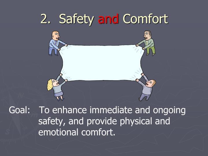 2.  Safety
