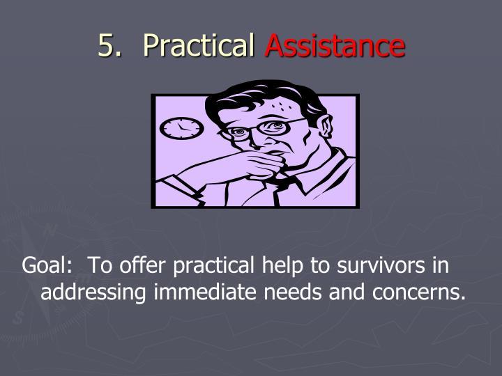 5.  Practical