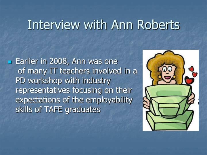 Interview with Ann Roberts