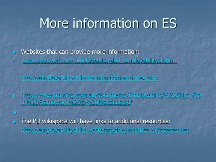 More information on ES