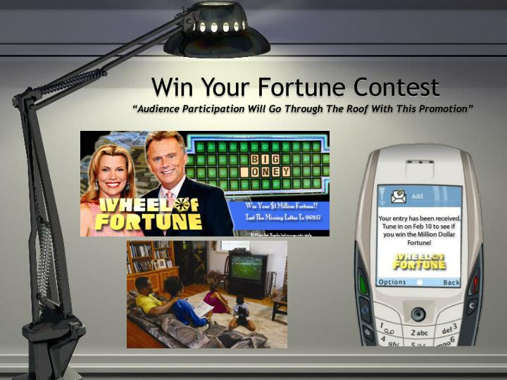 Win Your Fortune Contest