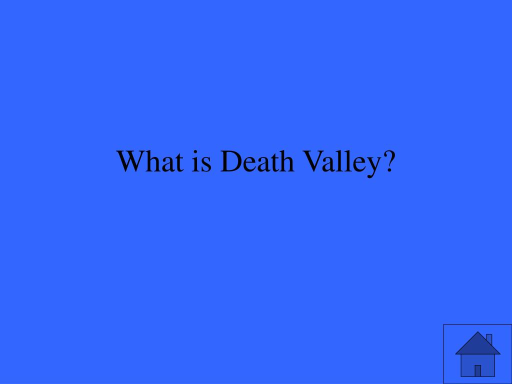 What is Death Valley?