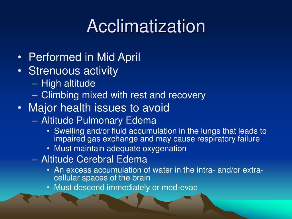 Acclimatization