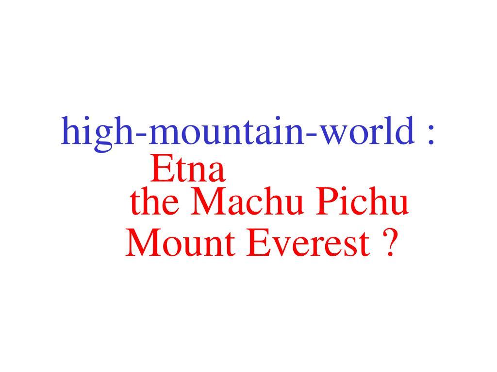 high-mountain-world :