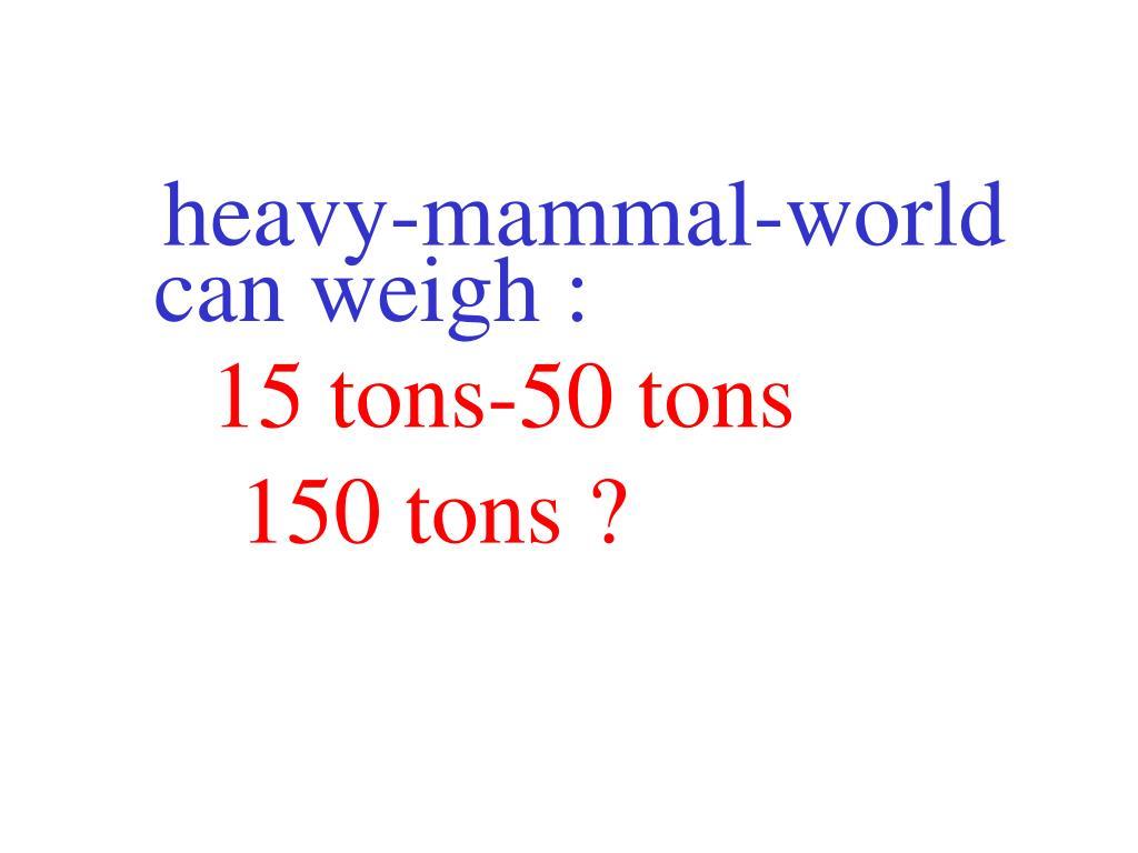 heavy-mammal-world