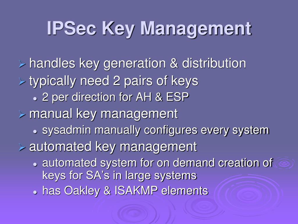 IPSec Key Management