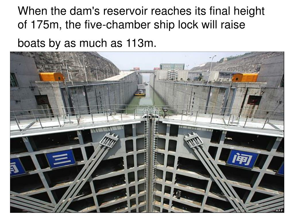 When the dam's reservoir reaches its final height of 175m, the five-chamber ship lock will raise boats by as much as 113m.