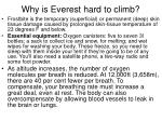 why is everest hard to climb