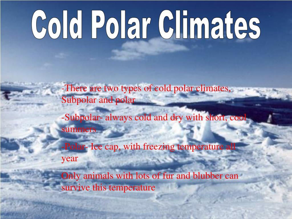 Cold Polar Climates