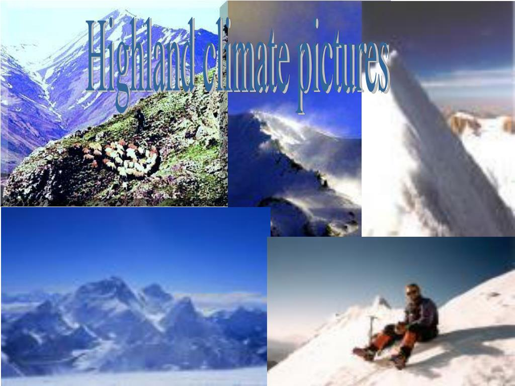 Highland climate pictures