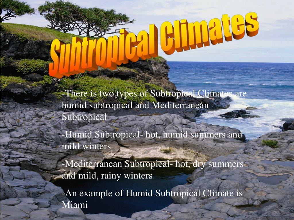 Subtropical Climates