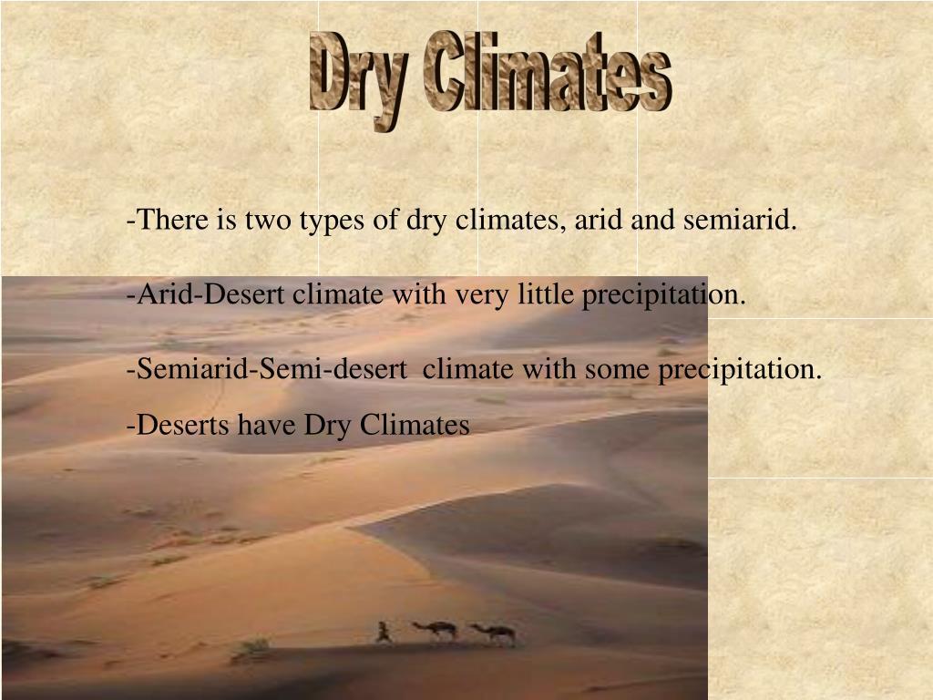 Dry Climates