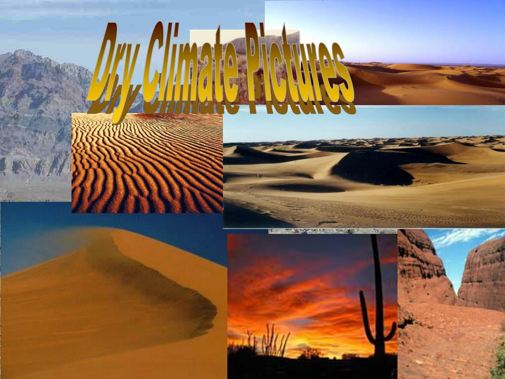 Dry Climate Pictures
