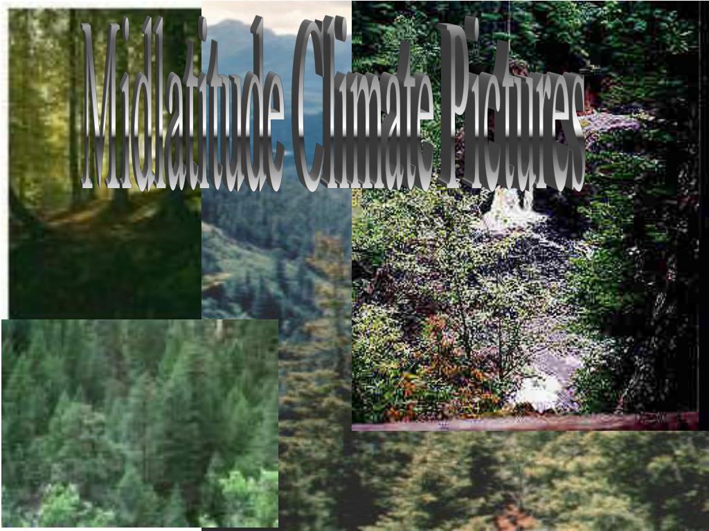Midlatitude Climate Pictures