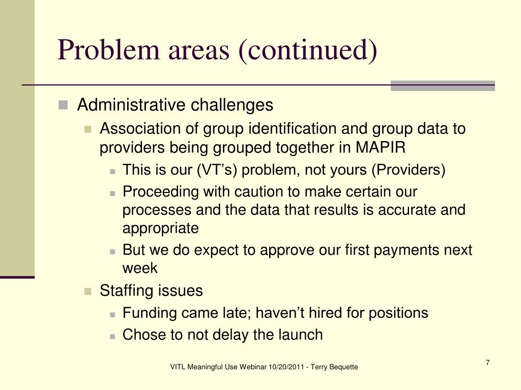 Problem areas (continued)
