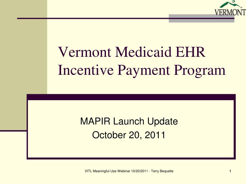 vermont medicaid ehr incentive payment program