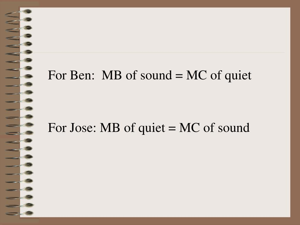 For Ben:  MB of sound = MC of quiet