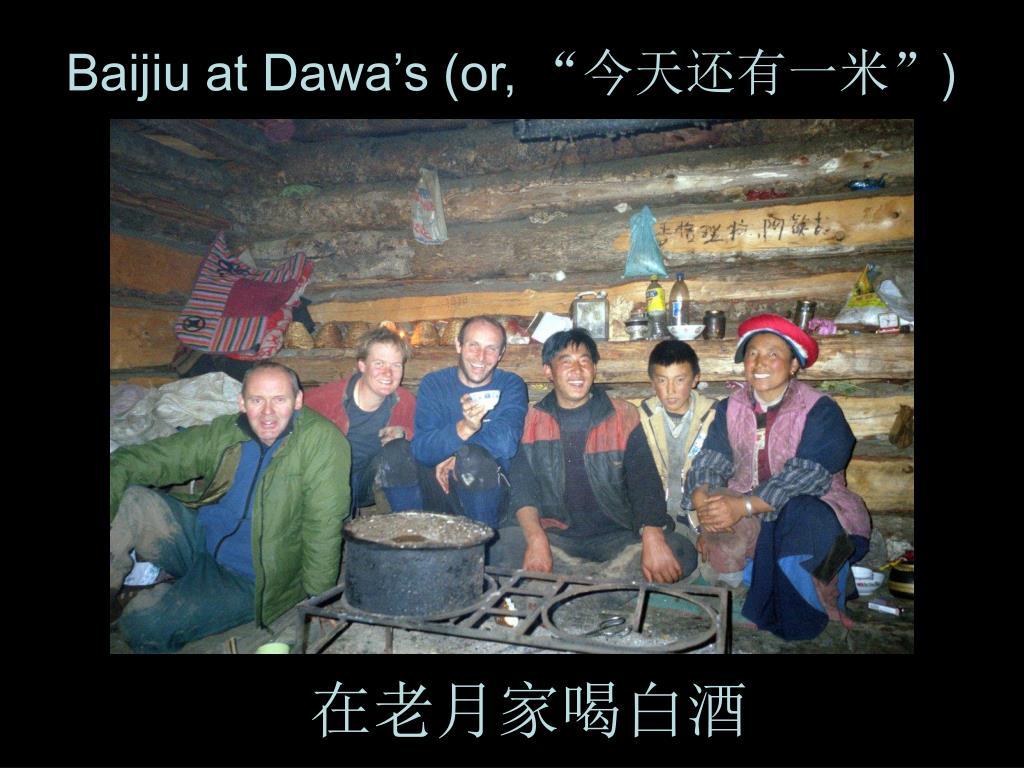 Baijiu at Dawa's (or,