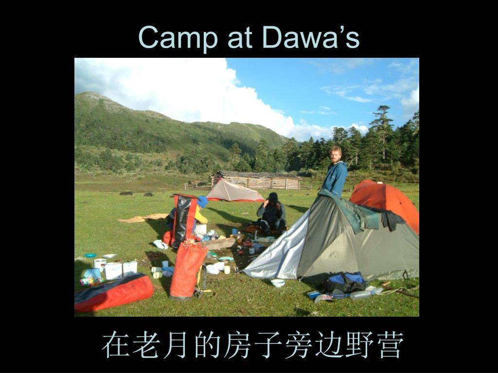 Camp at Dawa's