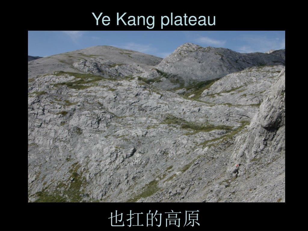 Ye Kang plateau