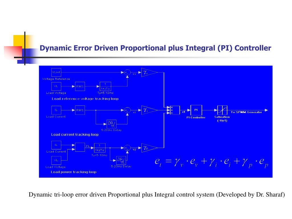Dynamic Error Driven Proportional plus Integral (PI) Controller