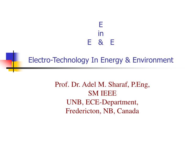 E in e e electro technology in energy environment l.jpg
