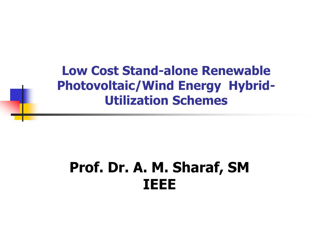 Low Cost Stand-alone Renewable