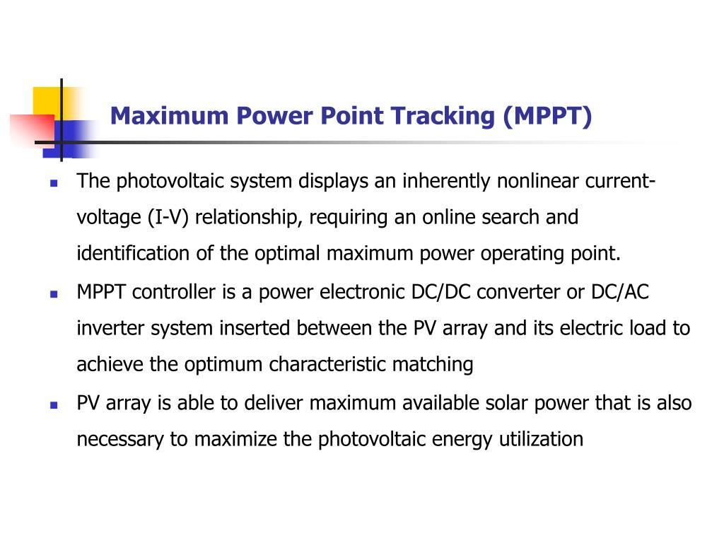Maximum Power Point Tracking (MPPT)