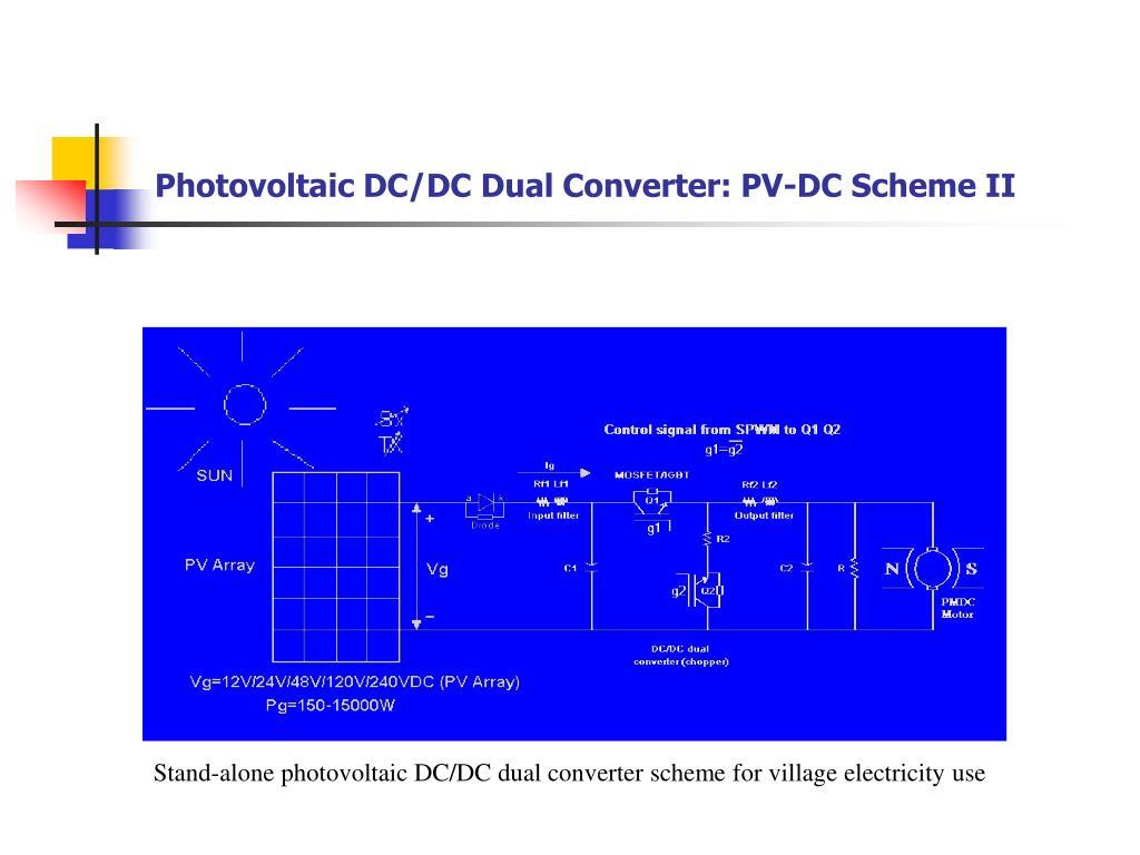 Photovoltaic DC/DC Dual Converter: PV-DC Scheme II